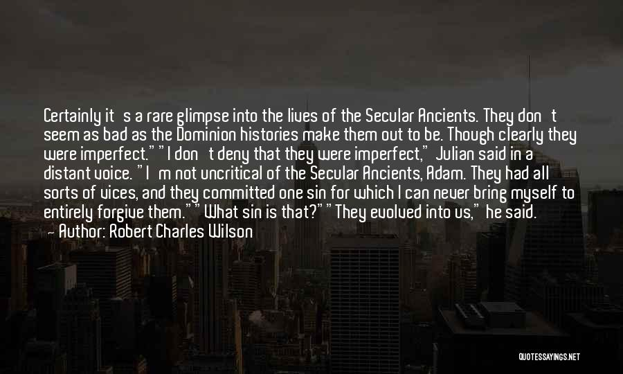 Secular Society Quotes By Robert Charles Wilson