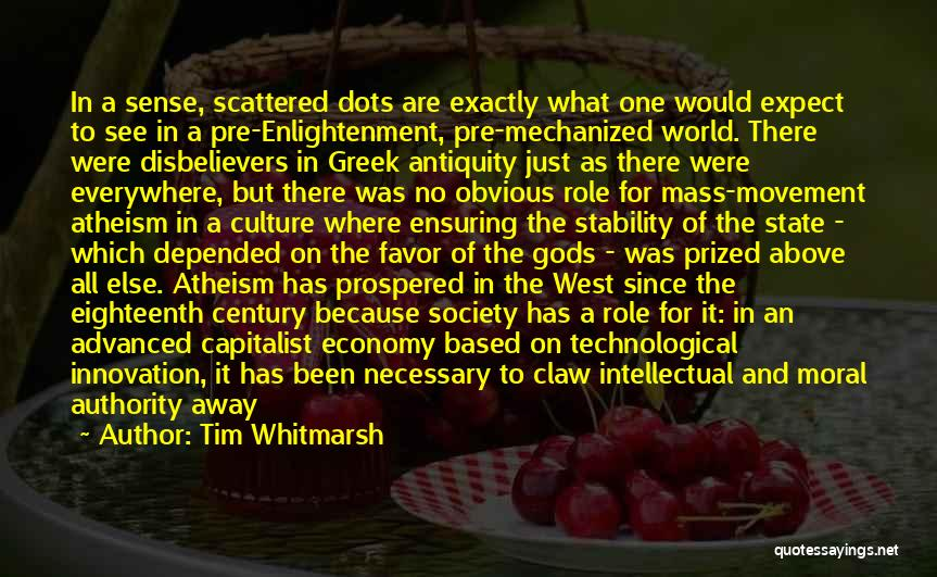 Secular Society Quotes By Tim Whitmarsh