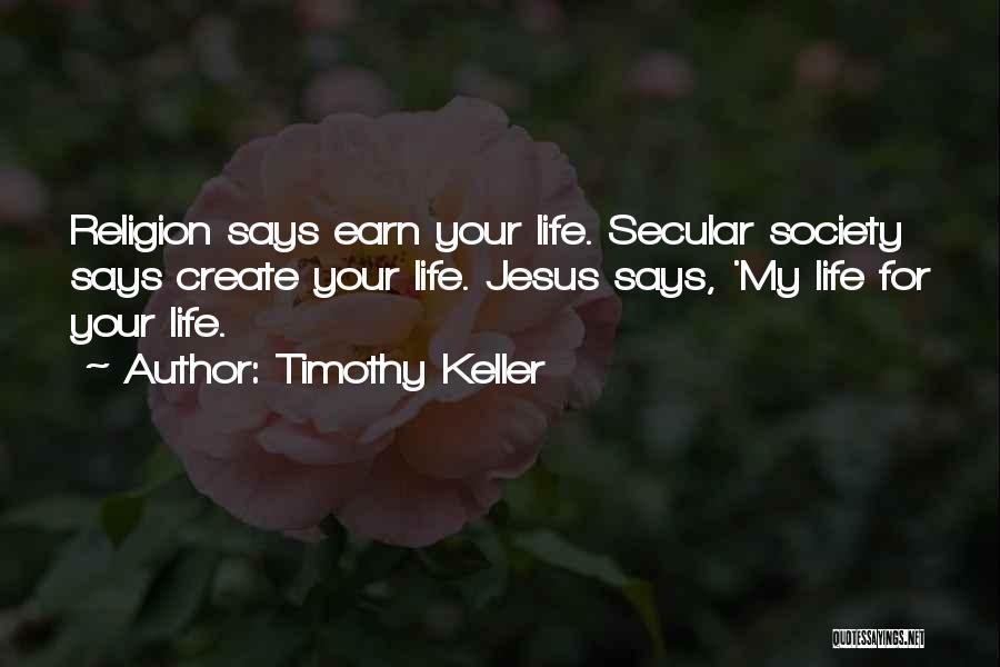 Secular Society Quotes By Timothy Keller