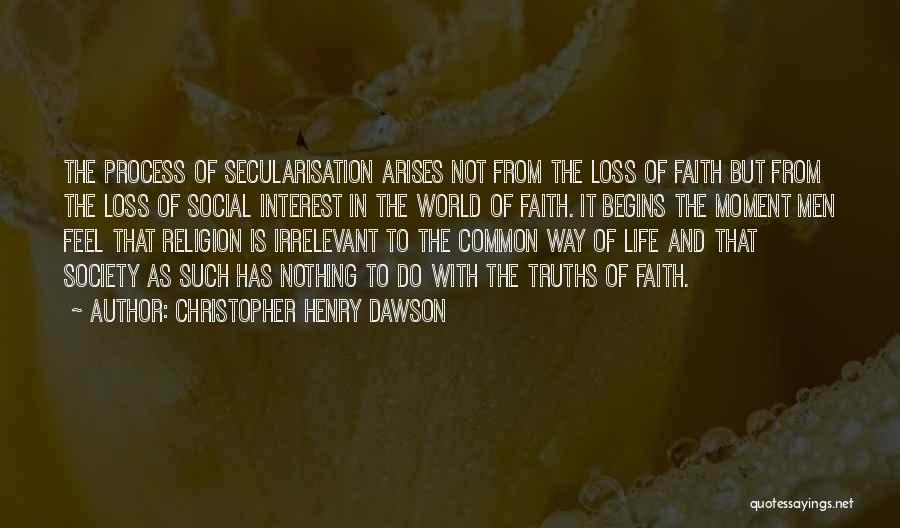 Secularisation Quotes By Christopher Henry Dawson