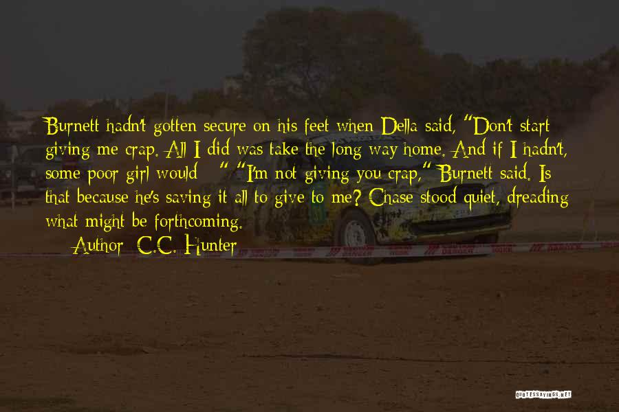 Secure Girl Quotes By C.C. Hunter