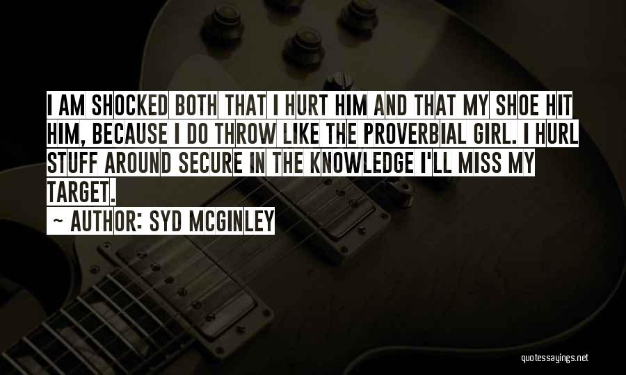 Secure Girl Quotes By Syd McGinley