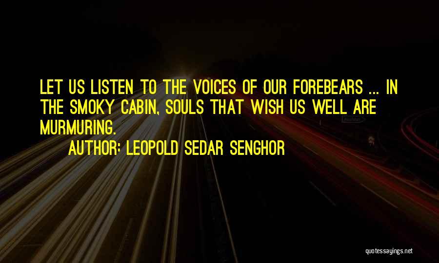 Sedar Senghor Quotes By Leopold Sedar Senghor