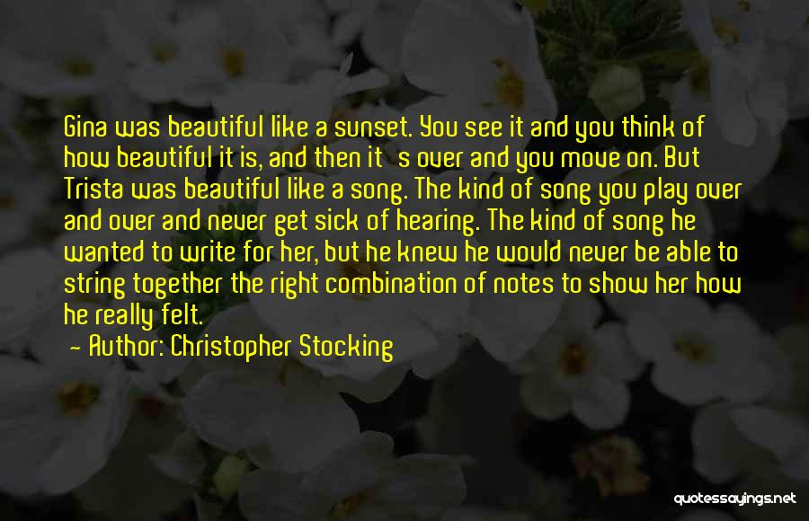 See Ya Quotes By Christopher Stocking
