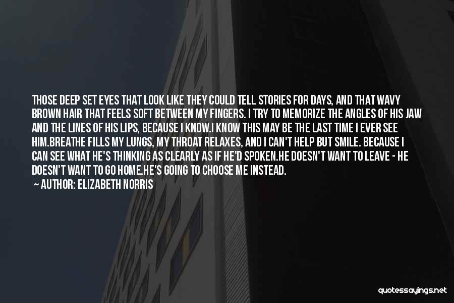See Ya Quotes By Elizabeth Norris