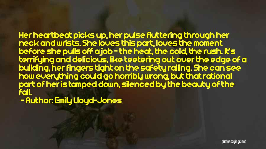 See Ya Quotes By Emily Lloyd-Jones