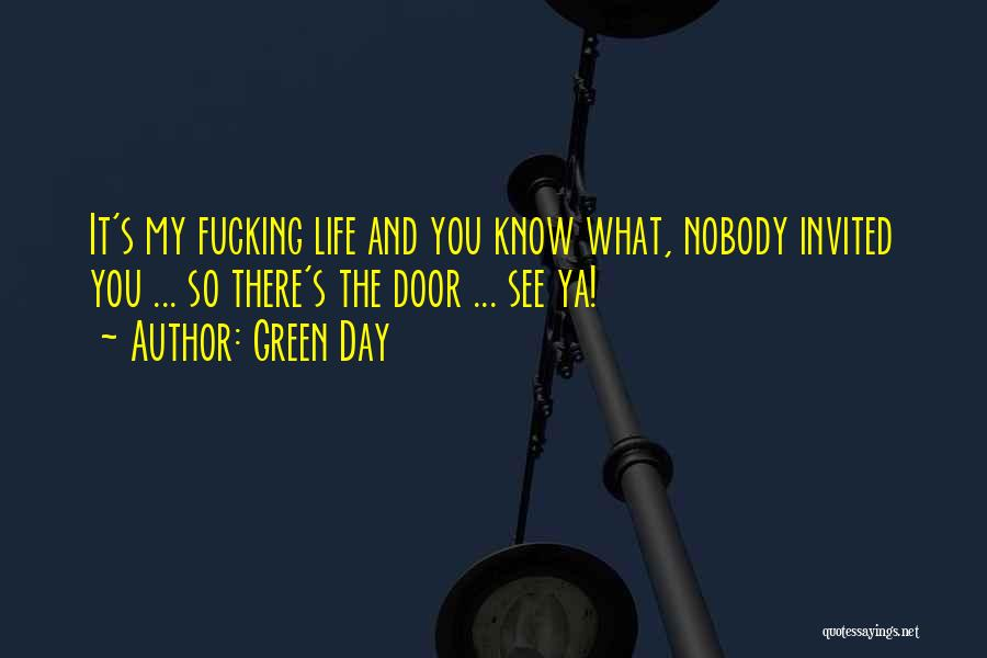 See Ya Quotes By Green Day