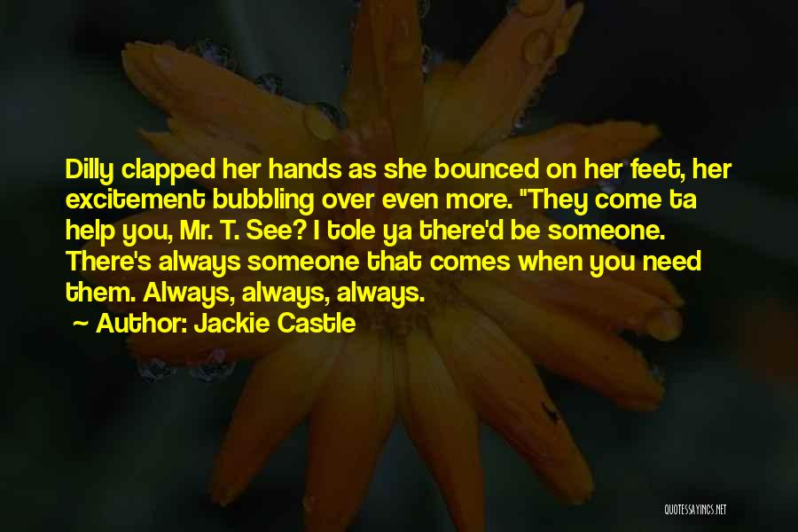See Ya Quotes By Jackie Castle
