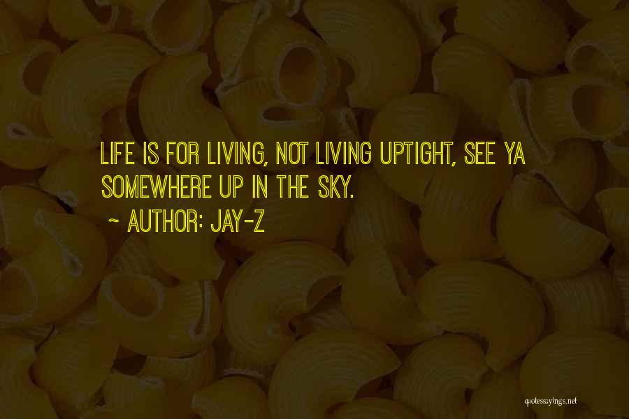 See Ya Quotes By Jay-Z