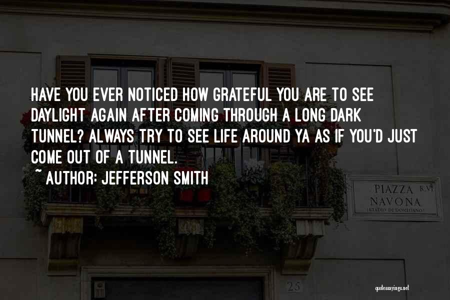 See Ya Quotes By Jefferson Smith
