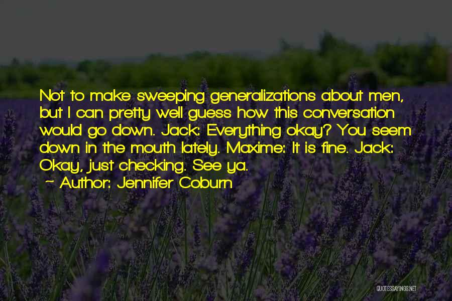 See Ya Quotes By Jennifer Coburn