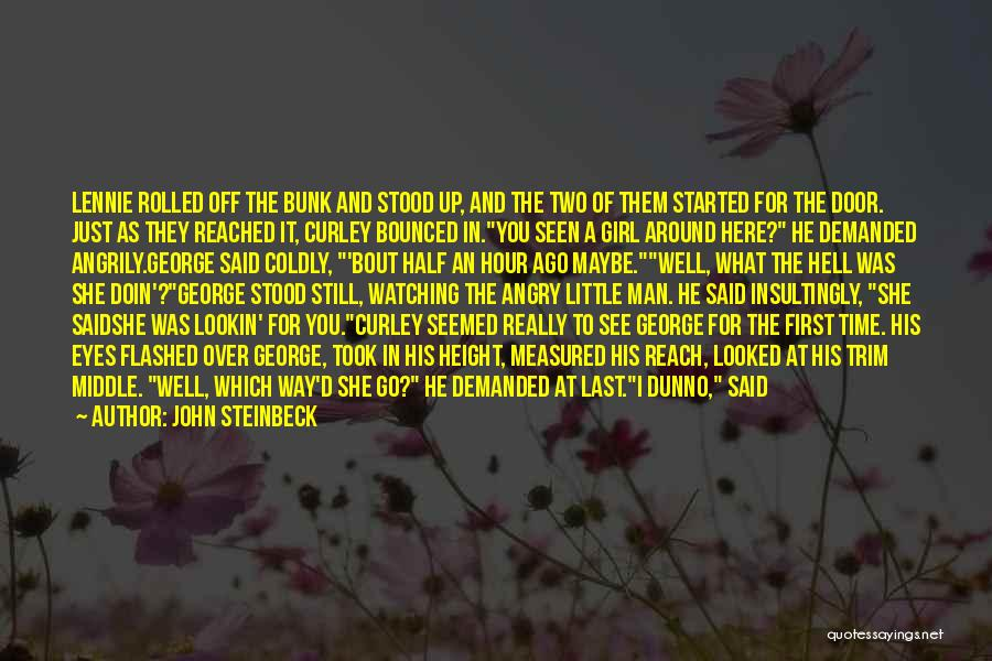 See Ya Quotes By John Steinbeck