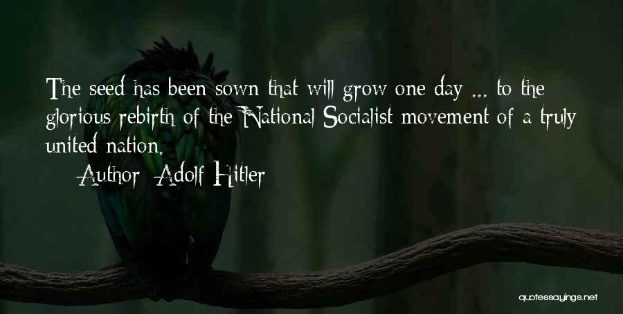 Seed Sown Quotes By Adolf Hitler