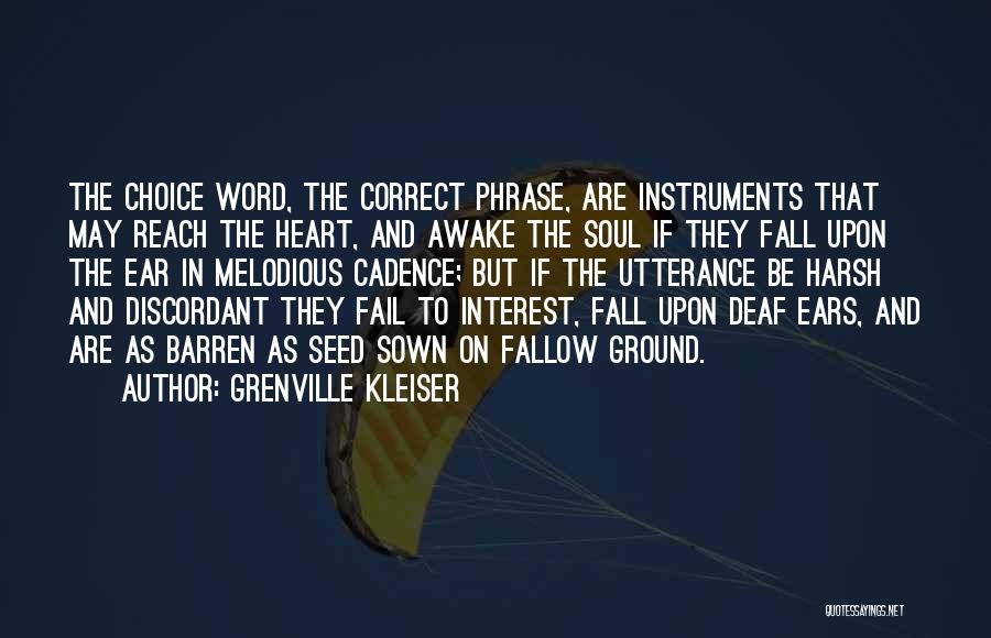 Seed Sown Quotes By Grenville Kleiser