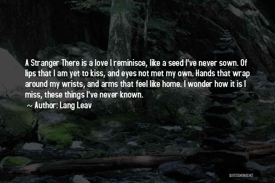 Seed Sown Quotes By Lang Leav