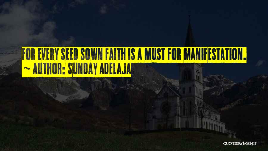Seed Sown Quotes By Sunday Adelaja