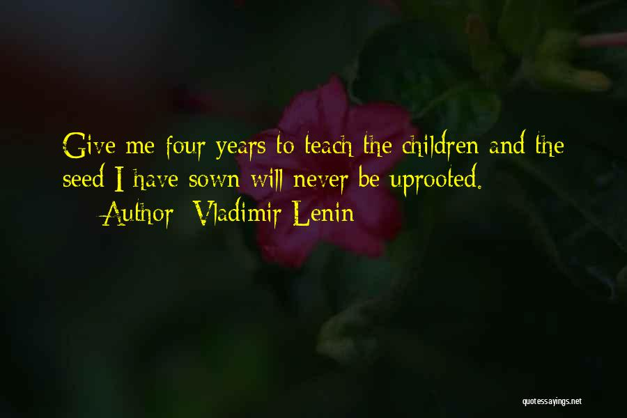 Seed Sown Quotes By Vladimir Lenin