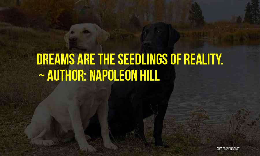 Seedlings Quotes By Napoleon Hill
