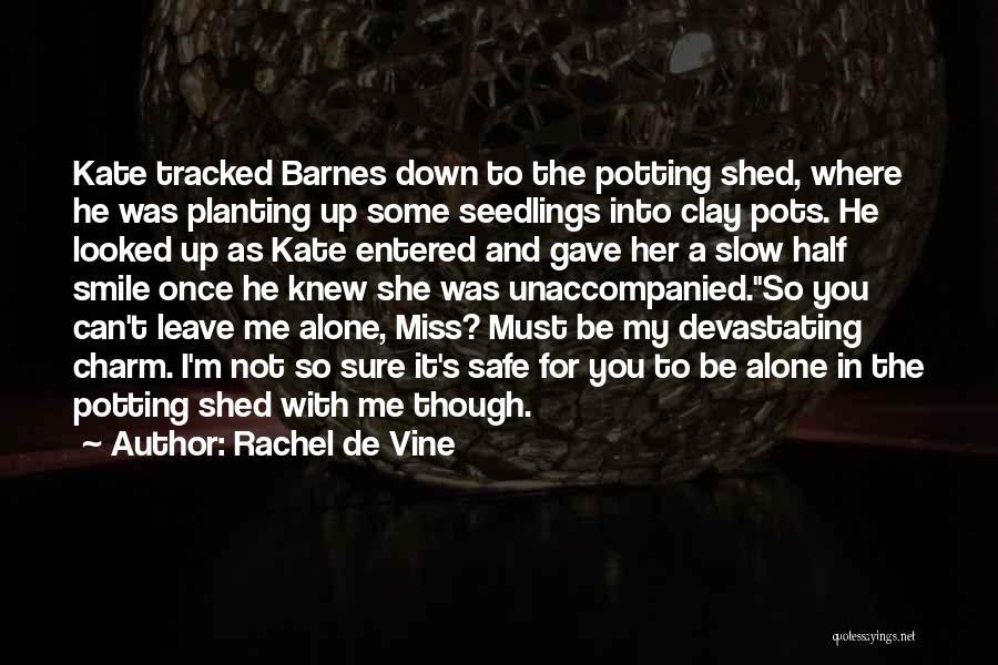 Seedlings Quotes By Rachel De Vine