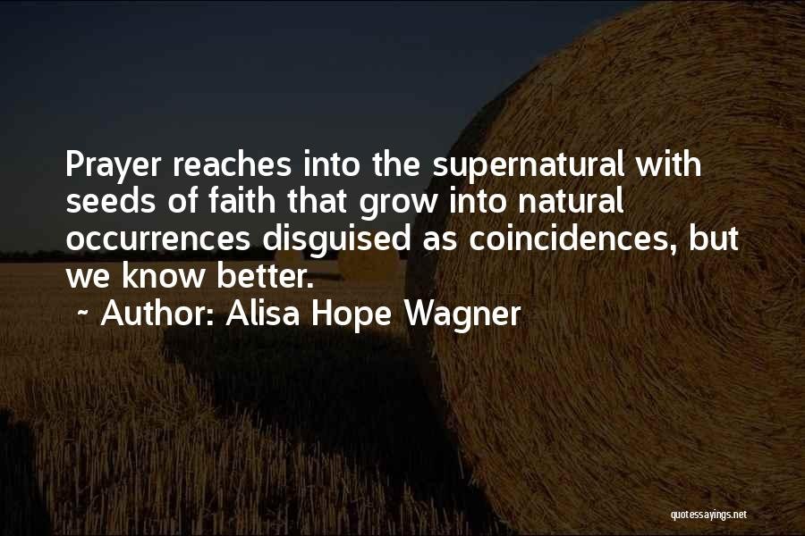 Seeds Of Hope Quotes By Alisa Hope Wagner