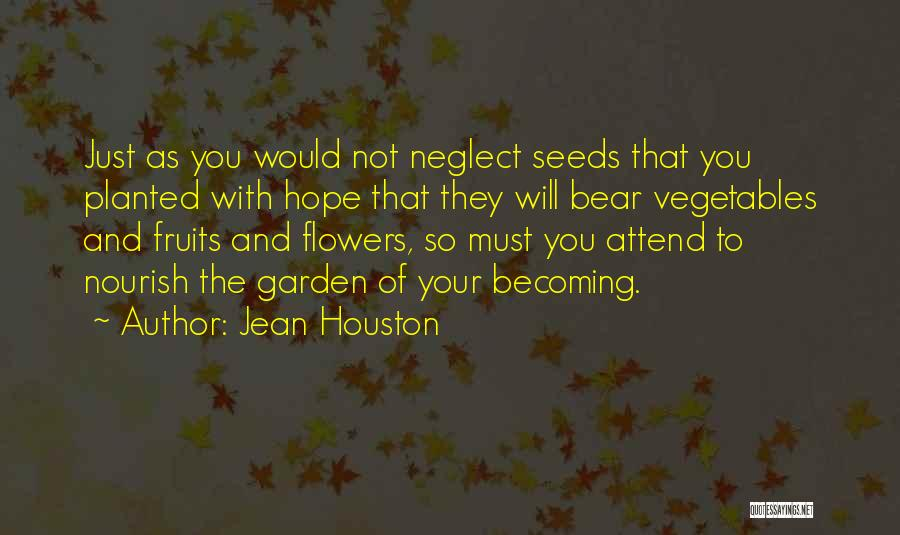 Seeds Of Hope Quotes By Jean Houston