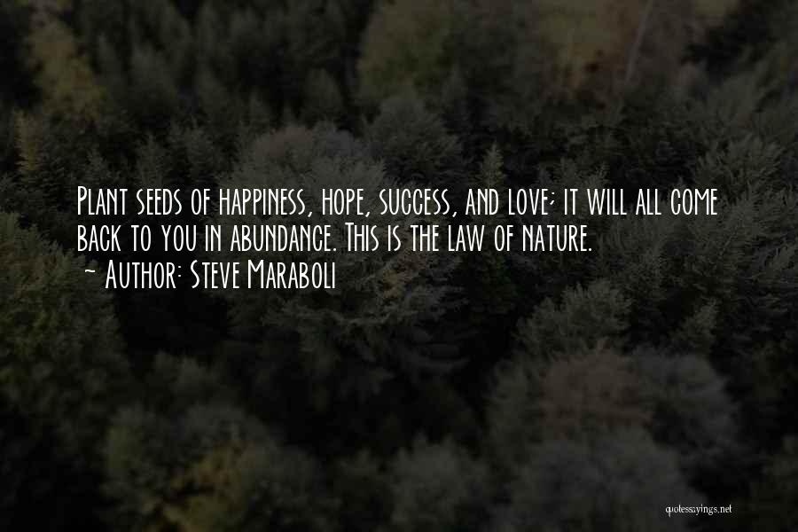 Seeds Of Hope Quotes By Steve Maraboli
