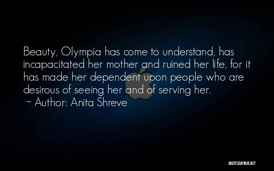 Seeing Beauty In Life Quotes By Anita Shreve