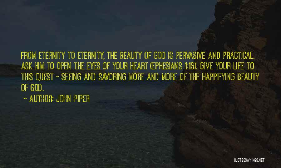 Seeing Beauty In Life Quotes By John Piper