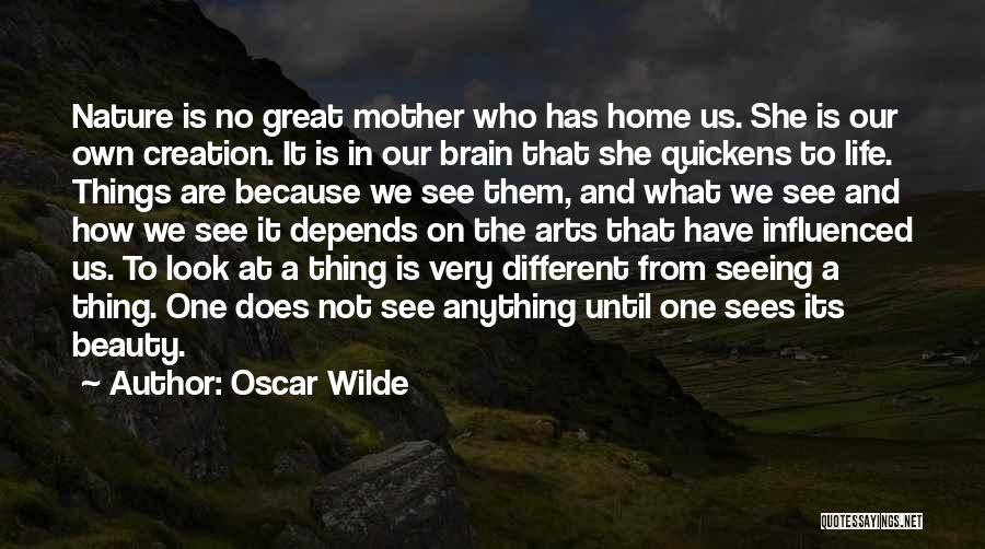 Seeing Beauty In Life Quotes By Oscar Wilde
