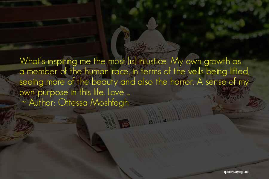Seeing Beauty In Life Quotes By Ottessa Moshfegh