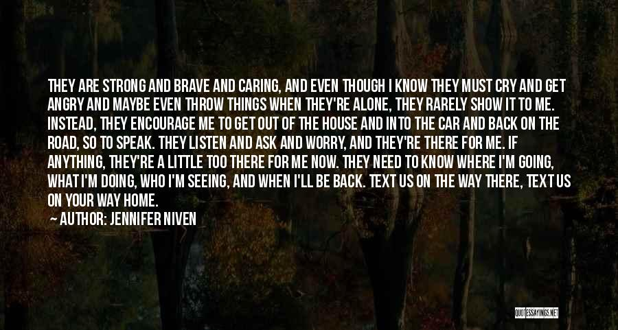 Seeing Him Cry Quotes By Jennifer Niven