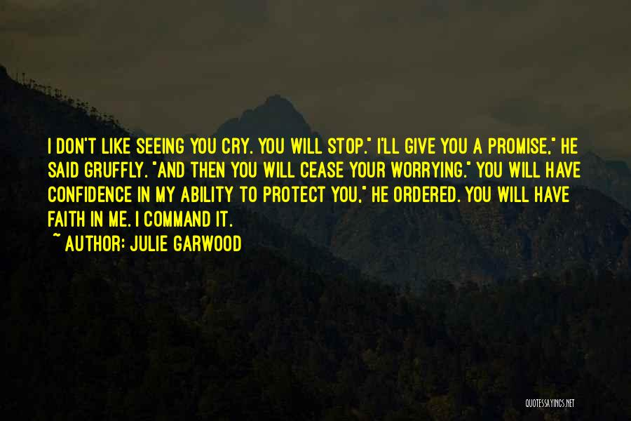 Seeing Him Cry Quotes By Julie Garwood