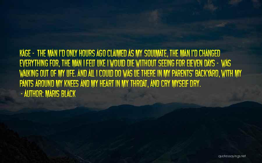 Seeing Him Cry Quotes By Maris Black