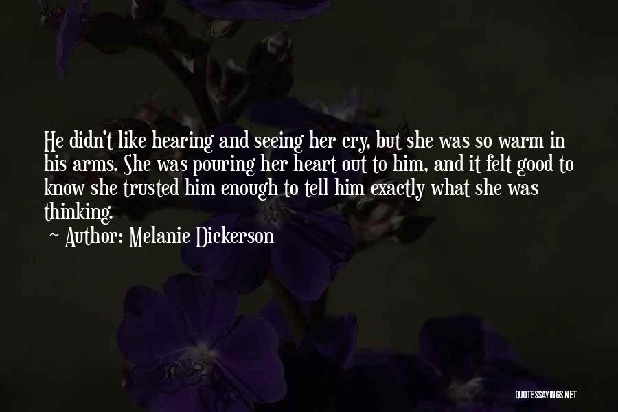 Seeing Him Cry Quotes By Melanie Dickerson