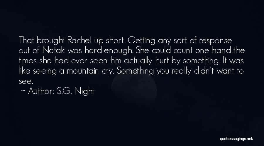 Seeing Him Cry Quotes By S.G. Night