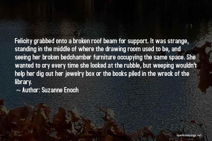 Seeing Him Cry Quotes By Suzanne Enoch