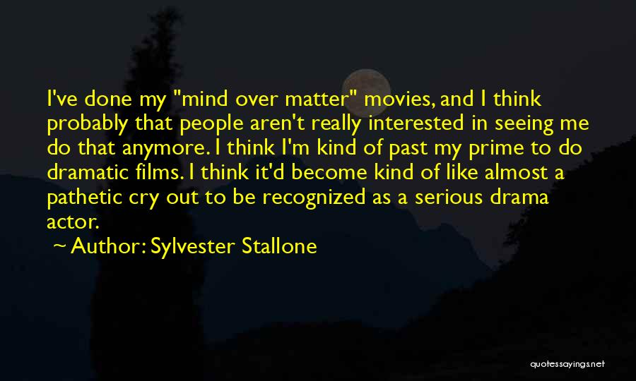 Seeing Him Cry Quotes By Sylvester Stallone