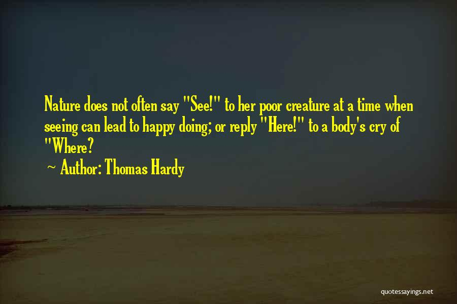 Seeing Him Cry Quotes By Thomas Hardy