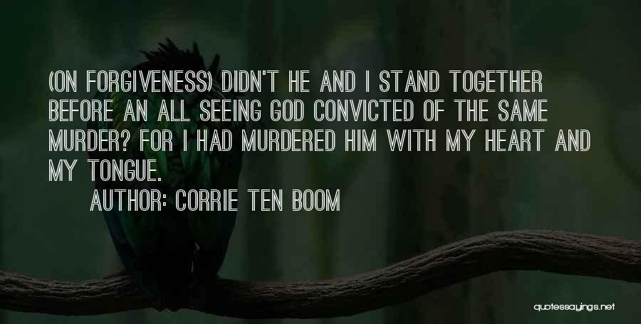 Seeing Him Quotes By Corrie Ten Boom