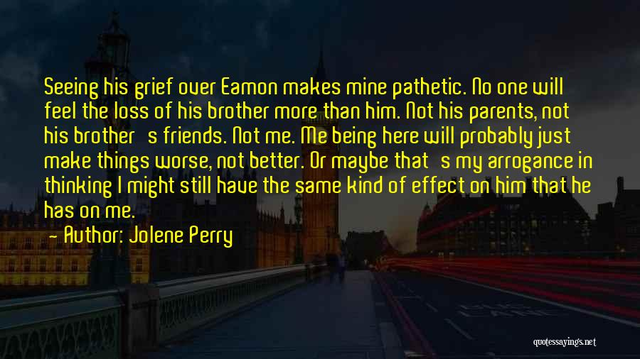 Seeing Him Quotes By Jolene Perry