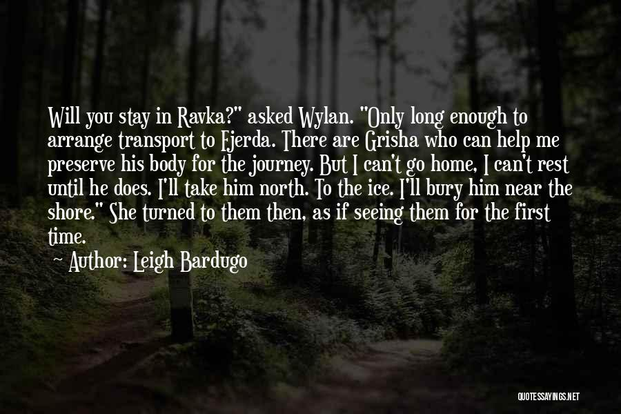 Seeing Him Quotes By Leigh Bardugo