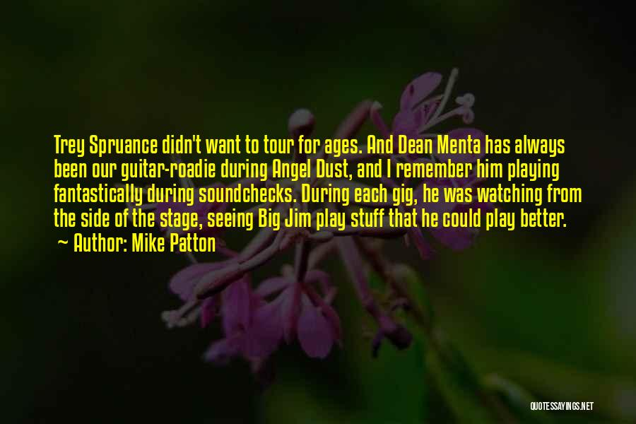Seeing Him Quotes By Mike Patton