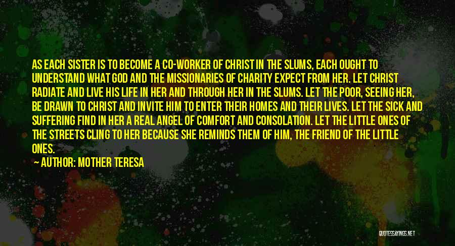 Seeing Him Quotes By Mother Teresa