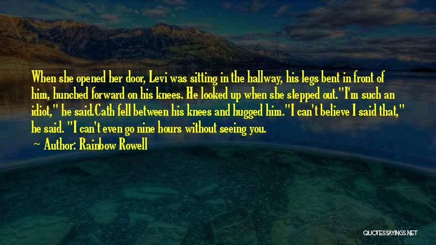 Seeing Him Quotes By Rainbow Rowell
