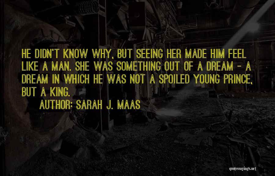 Seeing Him Quotes By Sarah J. Maas