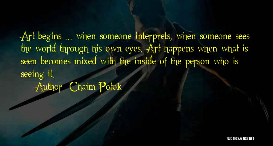 Seeing Someone Quotes By Chaim Potok