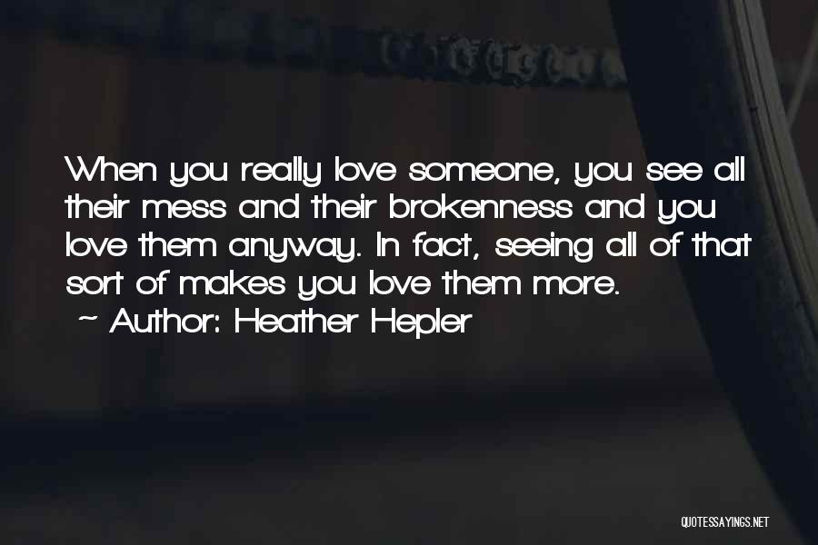 Seeing Someone Quotes By Heather Hepler