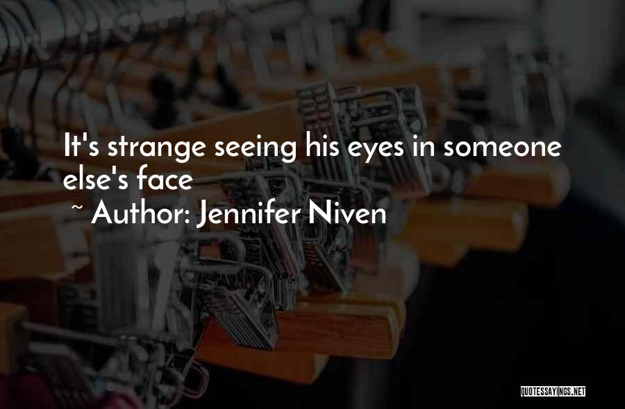 Seeing Someone Quotes By Jennifer Niven