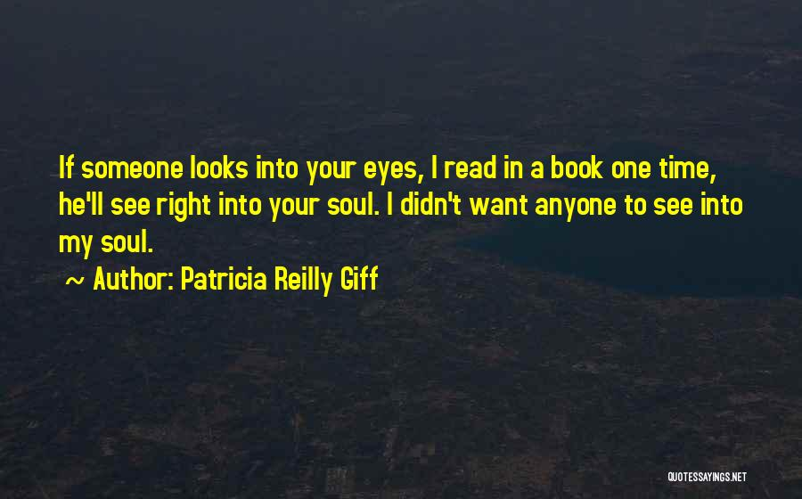 Seeing Someone Quotes By Patricia Reilly Giff