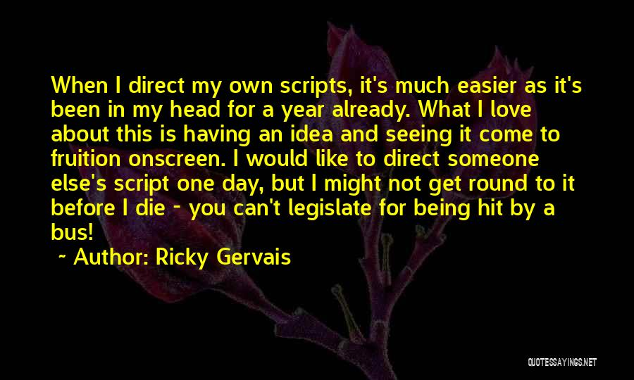 Seeing Someone Quotes By Ricky Gervais